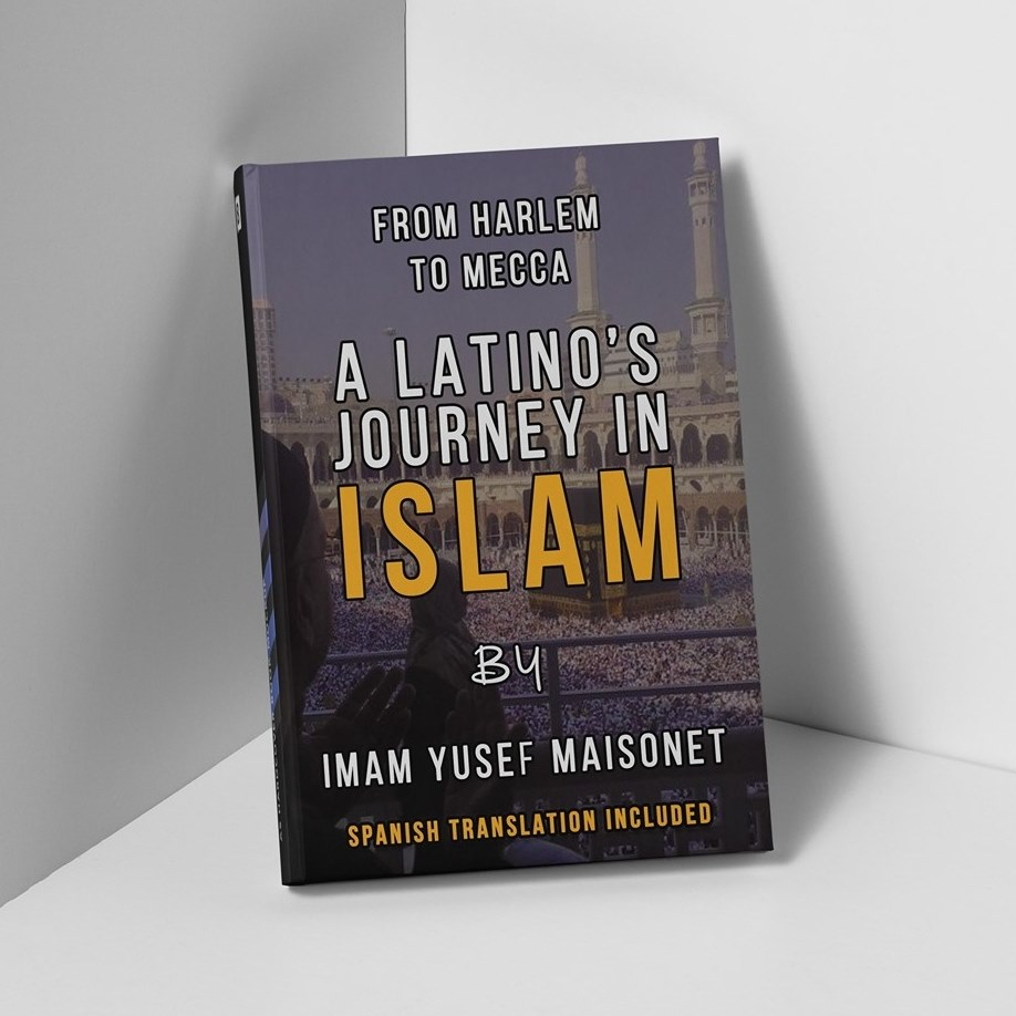 Book cover From Harlem to Mecca: A Latino's Journey in Islam